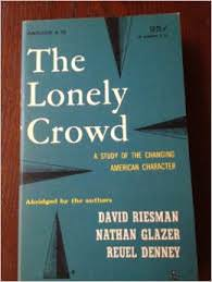 Book cover for The Lonely Crowd